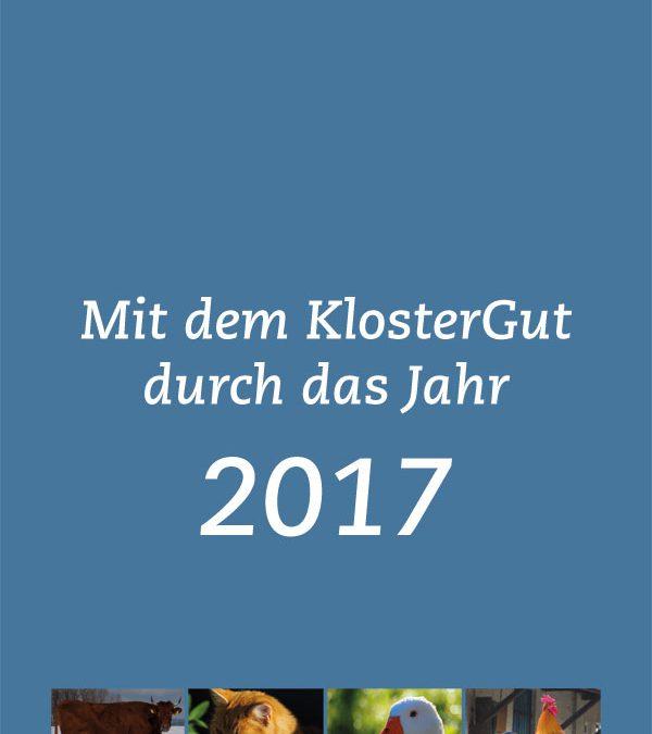 Mit dem KlosterGut durch das Jahr 2017