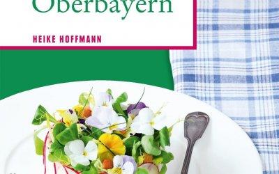 Buch-Neuerscheinung: So schmeckt Oberbayern